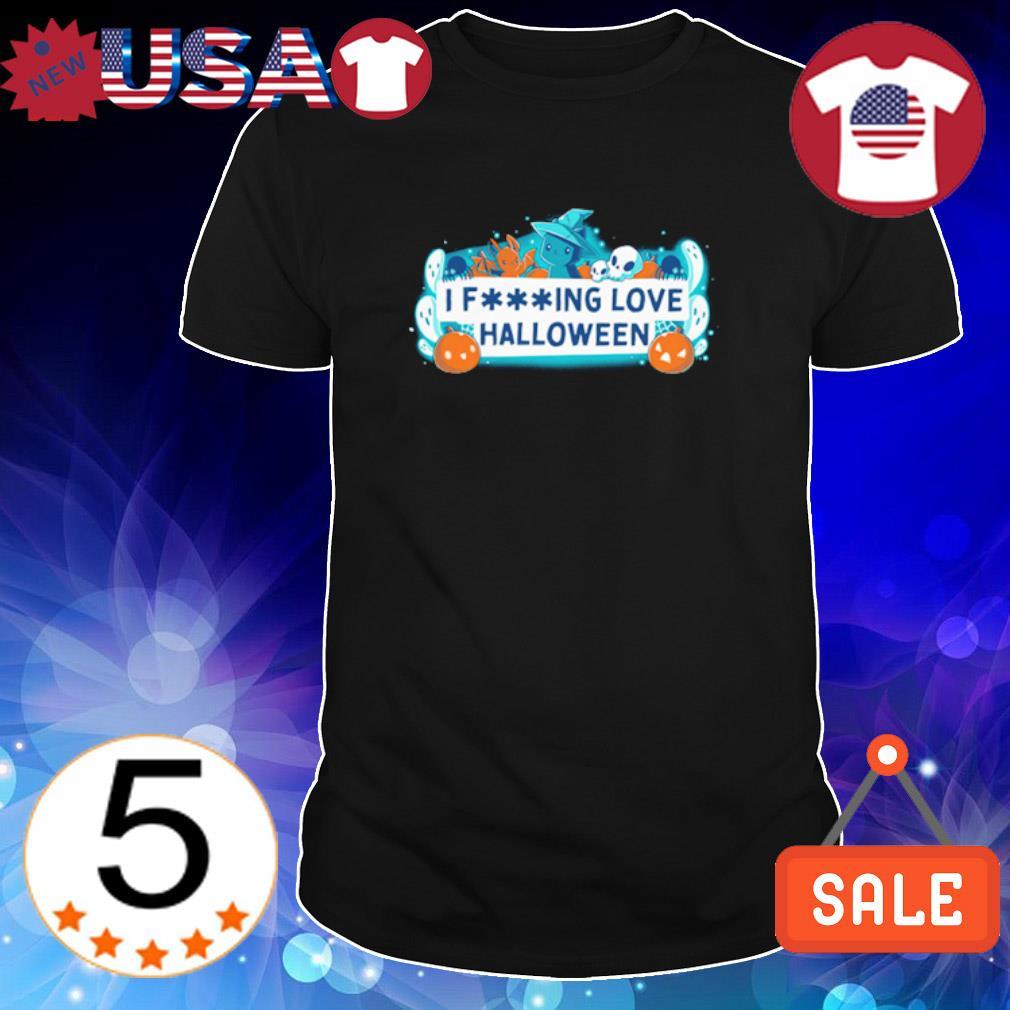 I fucking love Halloween shirt
