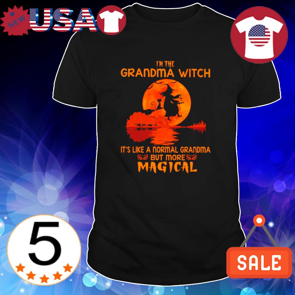 I'm the Grandma witch it's like a normal Grandma but more magical shirt