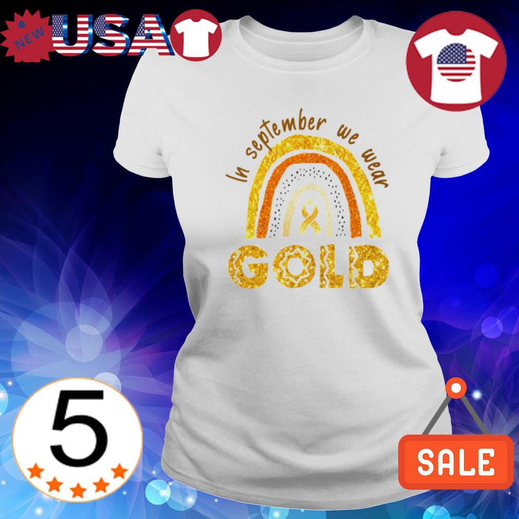 In September we wear Gold s Ladies Tee-White