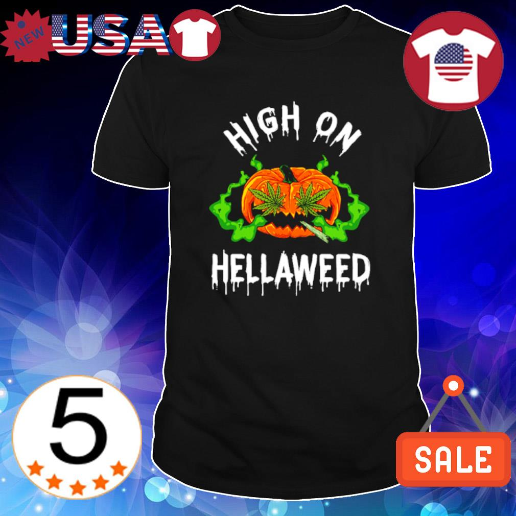 Pumpkin smoking weed high on hellaweed Halloween shirt