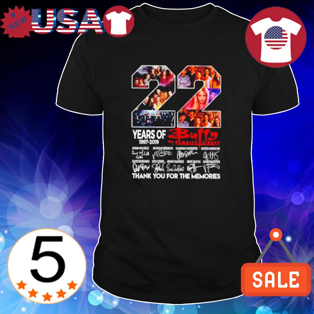 22 years of Buffy 1997 2019 thank you for the memories signature shirt