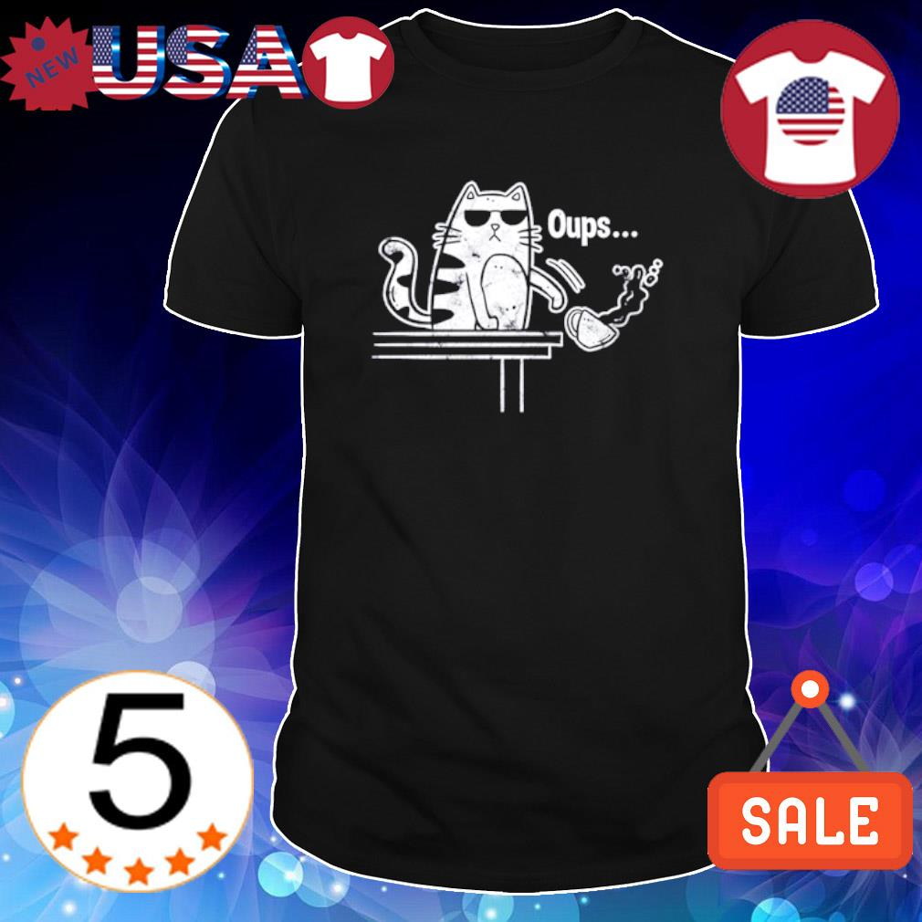 Cat kick out coffee oups shirt