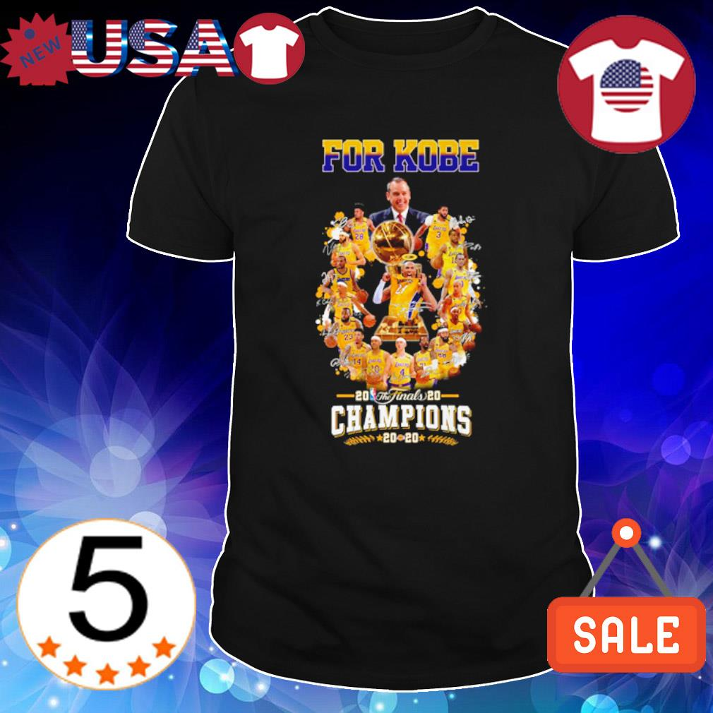 For Kobe 2020 champions Los Angeles Lakers shirt