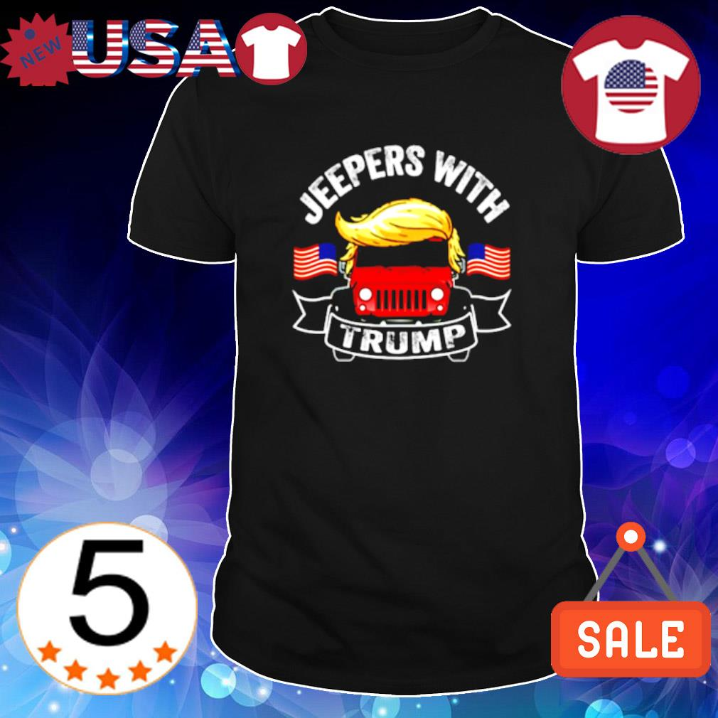 Jeepers with Trump shirt
