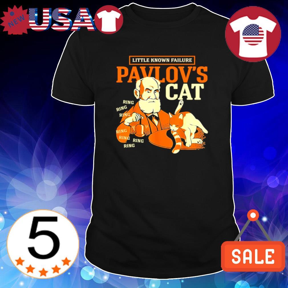 Little known failure pavlov's cat ring ring shirt
