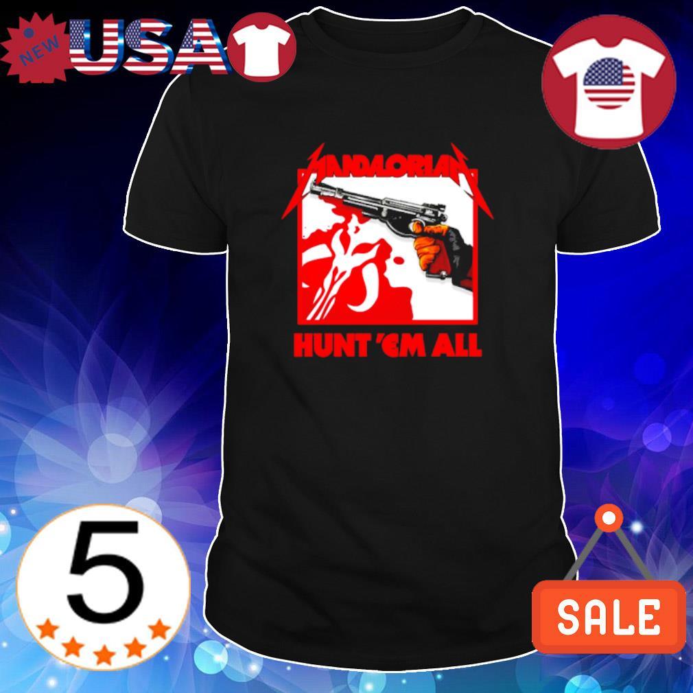 Mandalorian hunt 'em all Metallica shirt