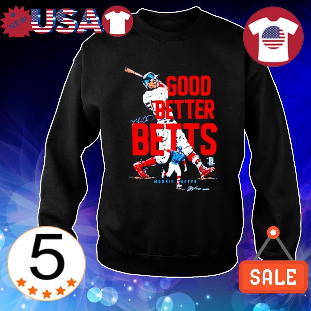 Mookie Betts good better Betts s Sweater Black