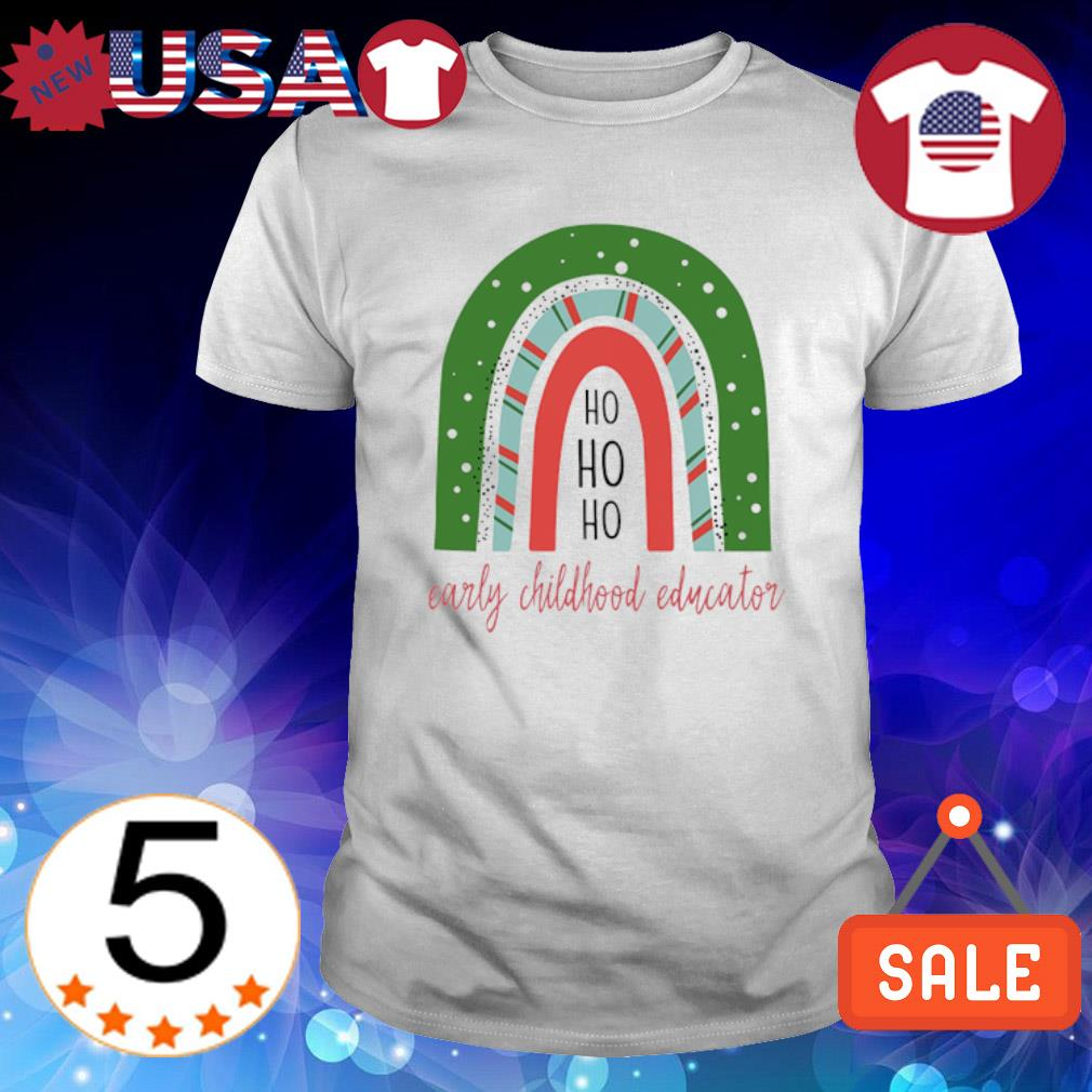 Ho Ho Ho early childhood educator shirt