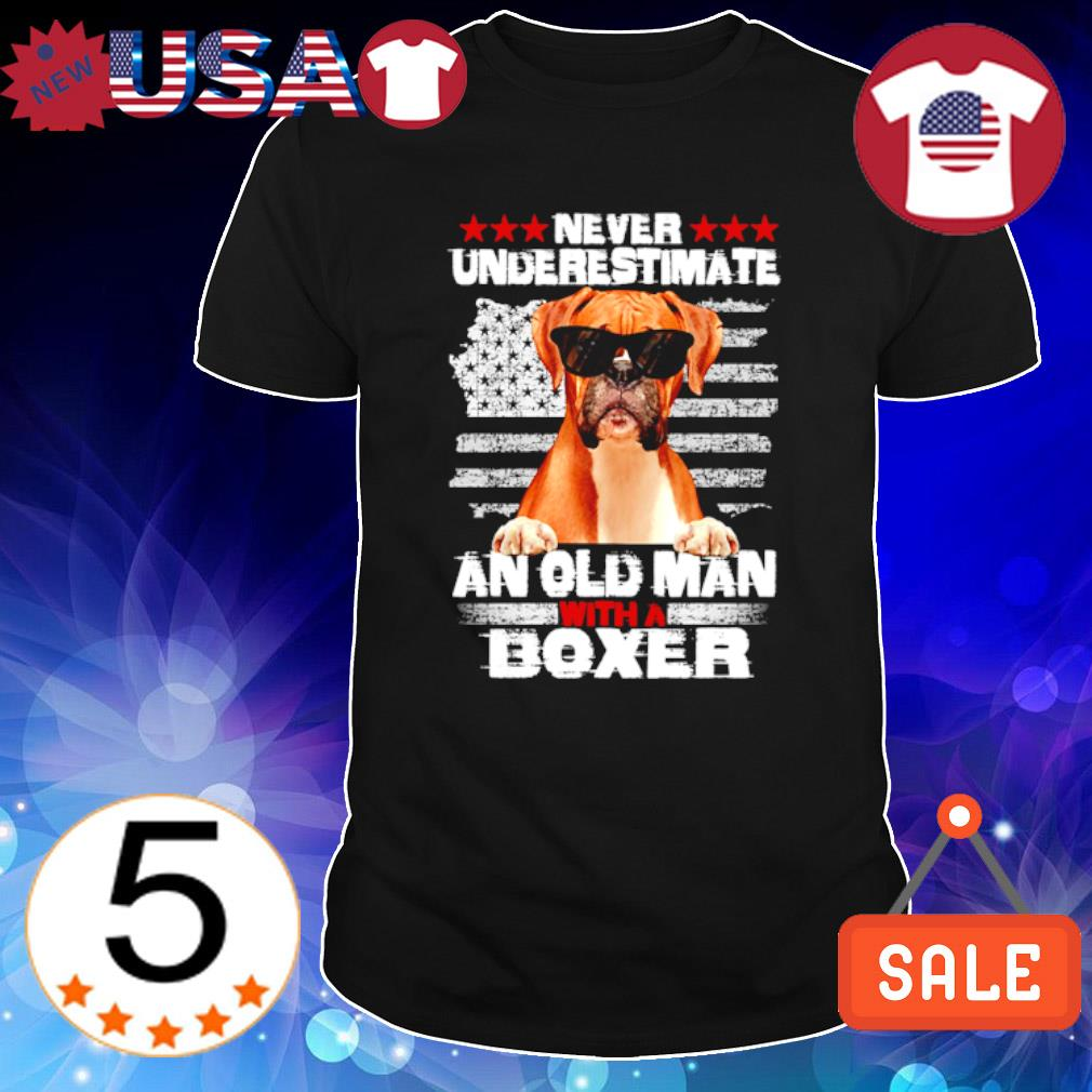 Never underestimate an old man with a Boxer shirt