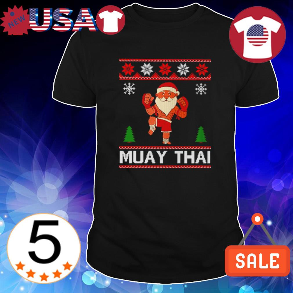 Santa Muay Thai ugly Christmas shirt