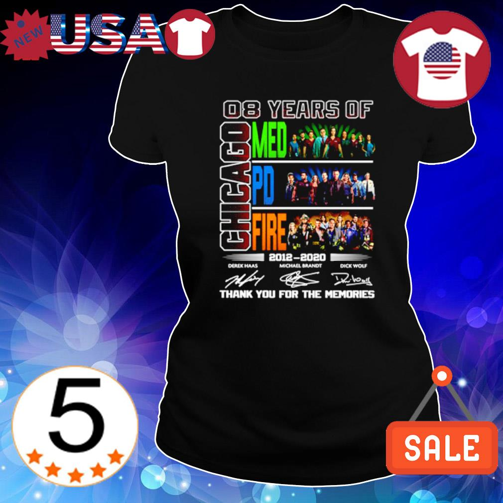 08 years of Chicago Med PD Fire 2012 2020 thank you for the memories s Ladies Tee-Black