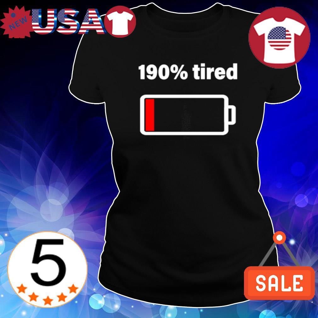 190% tired s Ladies Tee-Black