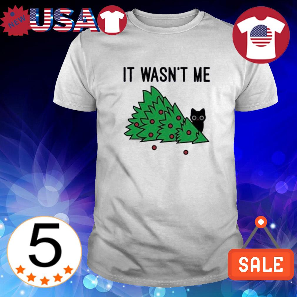 Cat destroy Christmas tree it wasn't me shirt