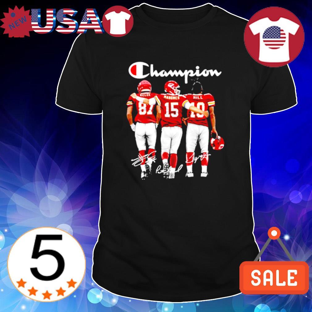 Champions Kelce Mahomes Hill signature shirt
