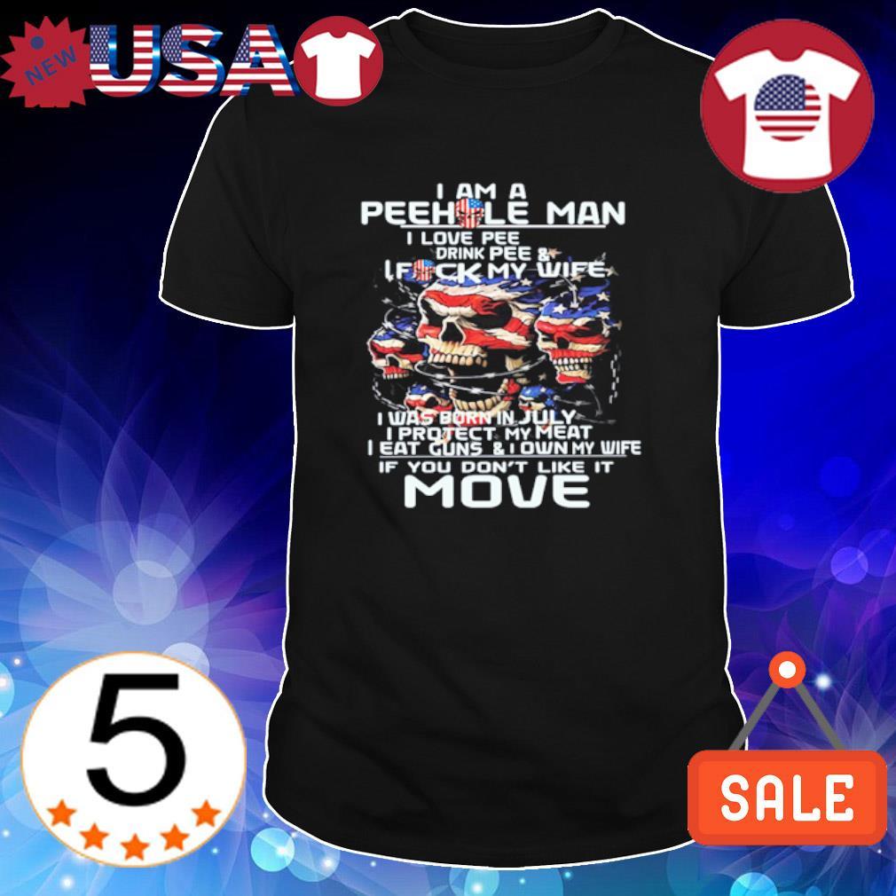 I am a peehole man I love pee drink pee shirt