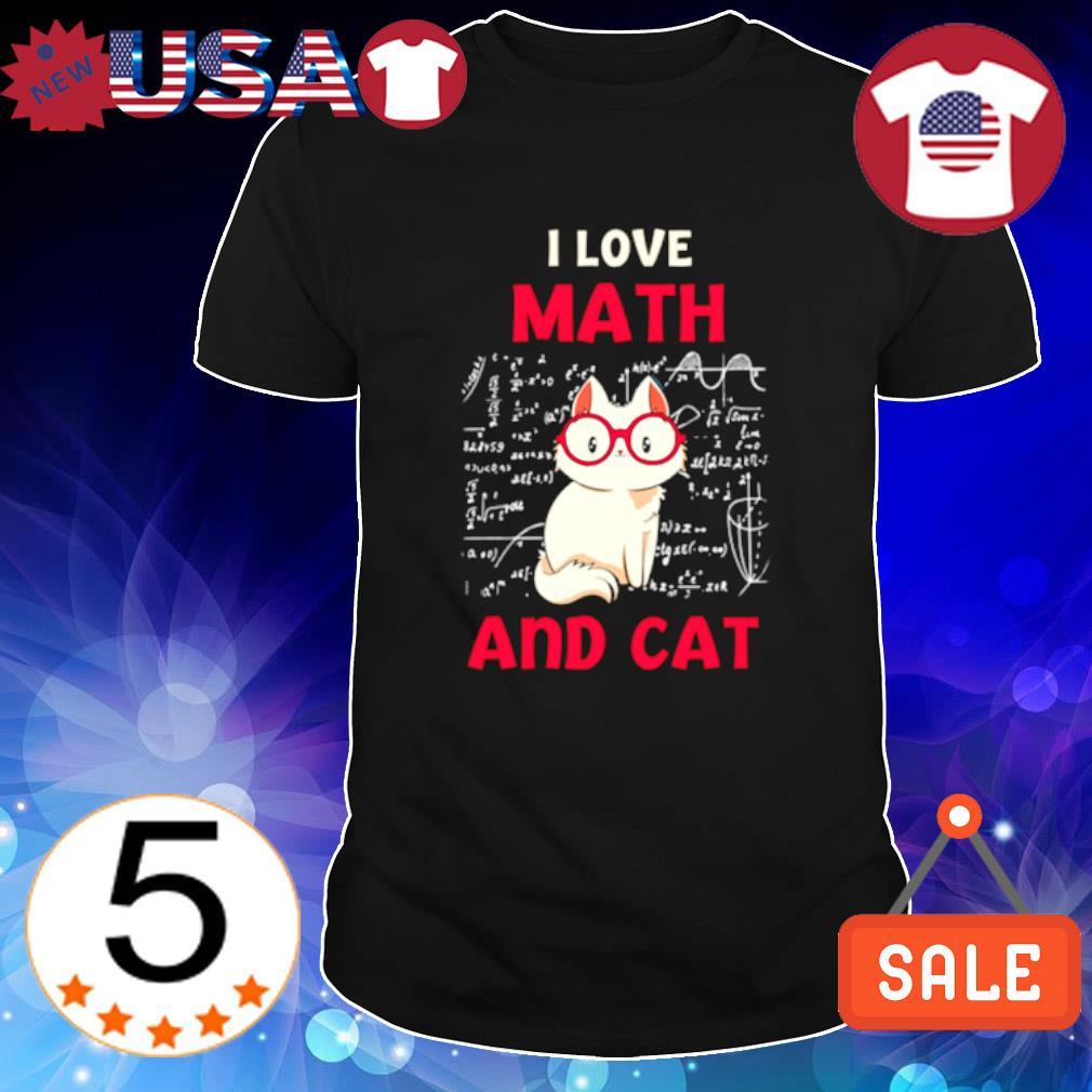 I love math and cat shirt