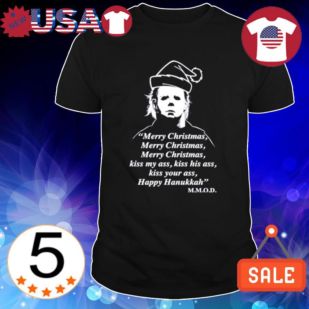 Michael Myers merry Christmas kiss my ass kiss his ass Happy Hanukkah shirt