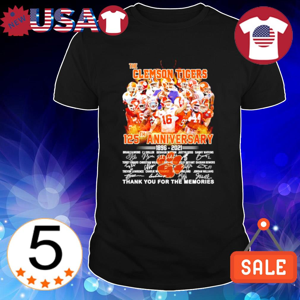 The Clemson Tigers 125th Anniversary 1896 2021 thank you for the memories shirt