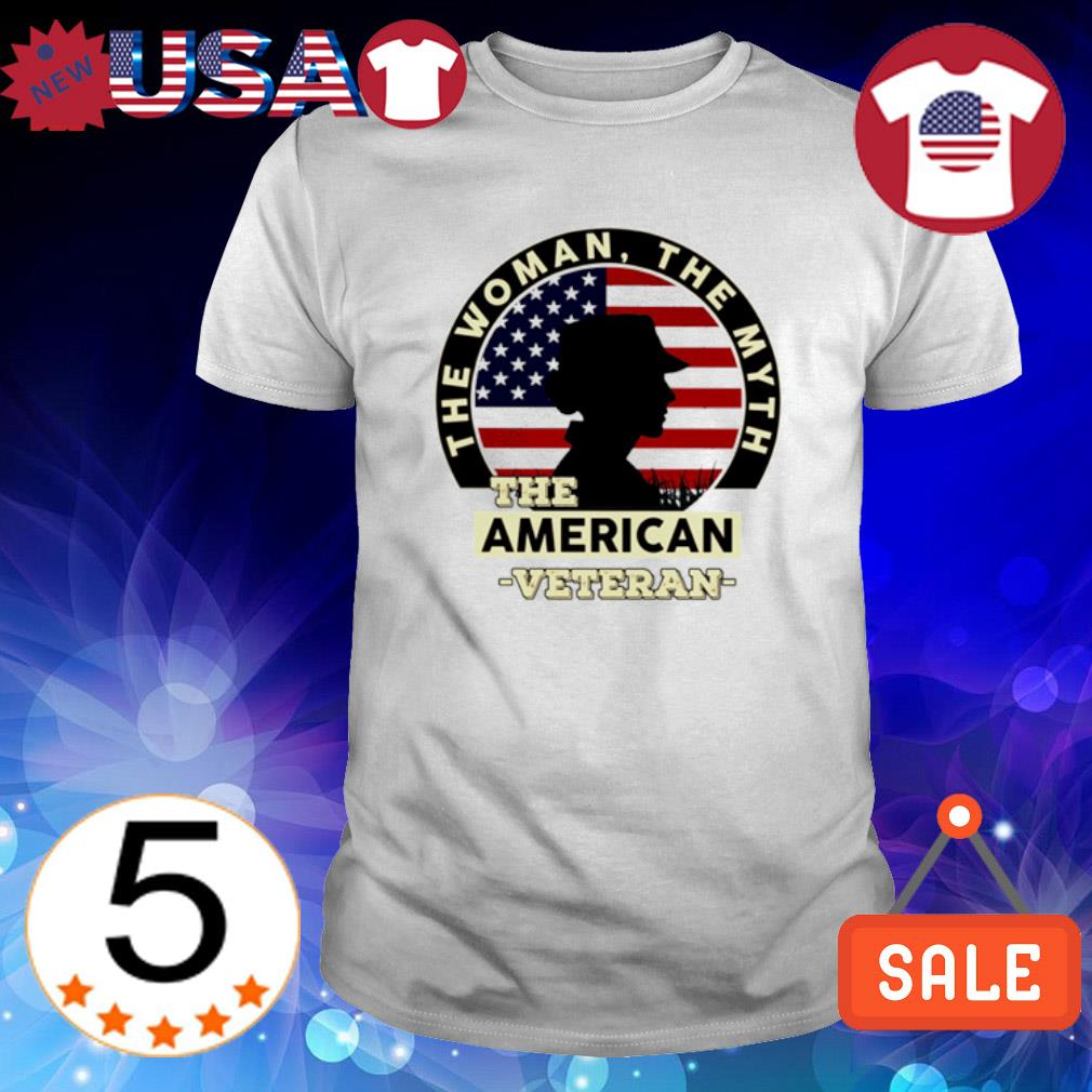 The woman the myth the American Veteran shirt