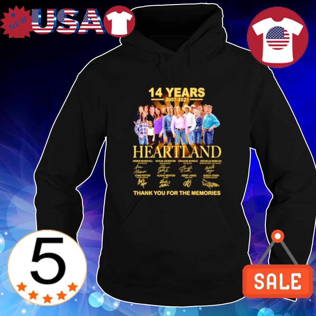 14 years 2007 2021 Heartland thank you for the memories s Hoodie Black