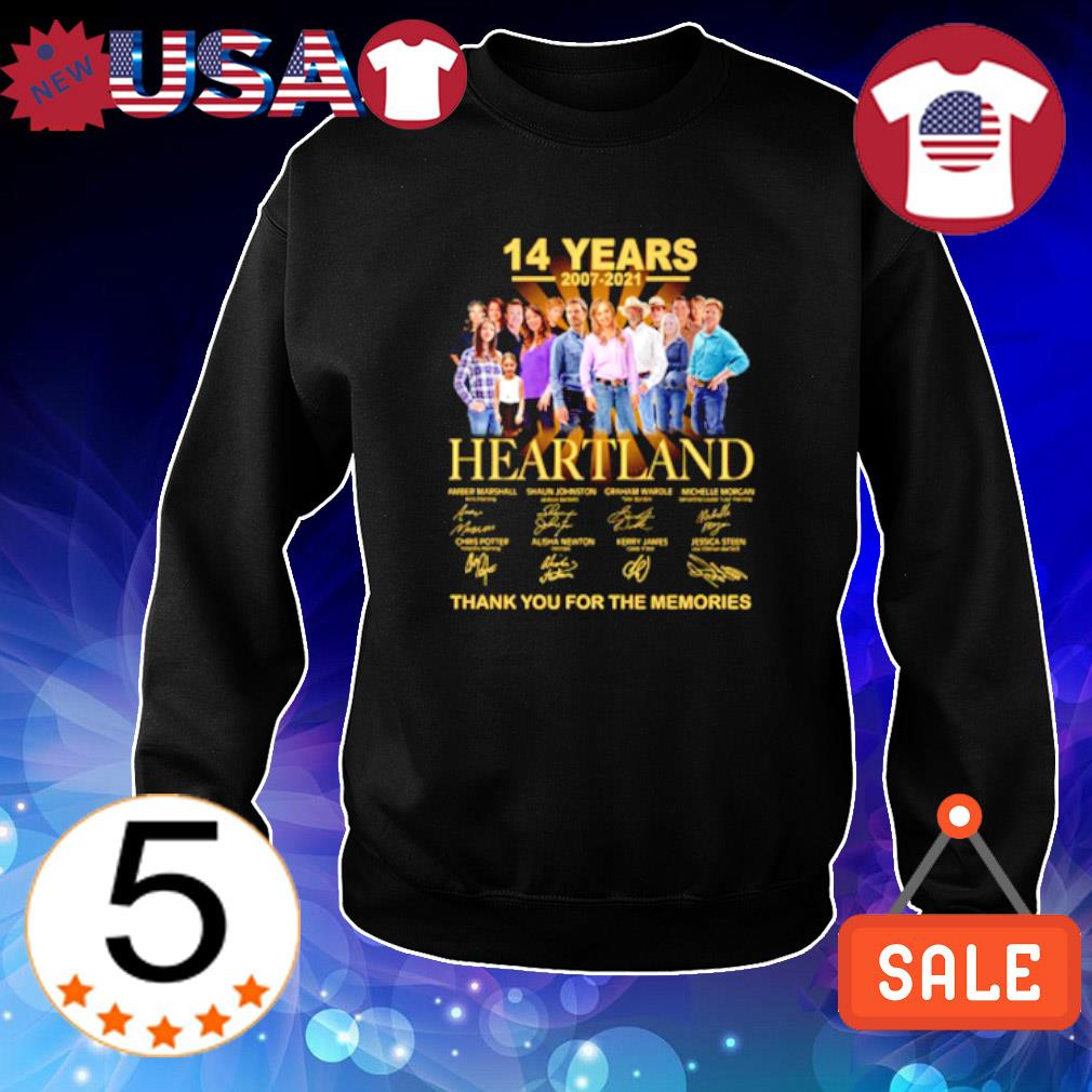 14 years 2007 2021 Heartland thank you for the memories s Sweater Black