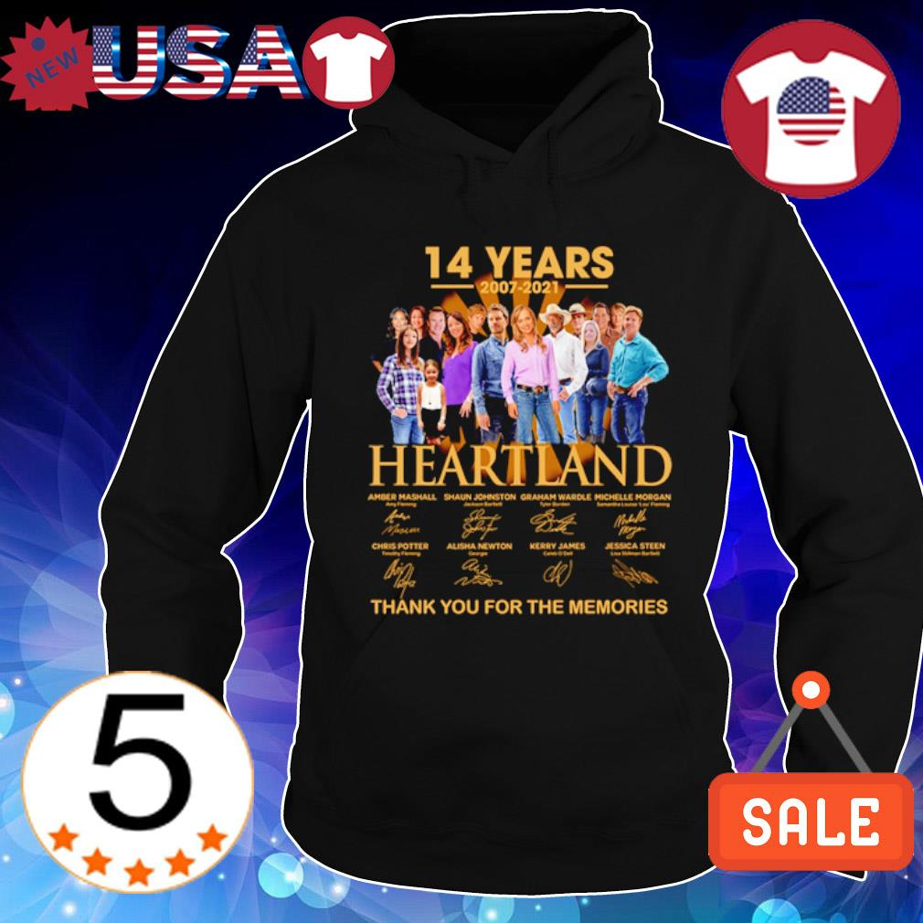 14 years of Heartland 2007 2021 thank you for the memories s Hoodie Black