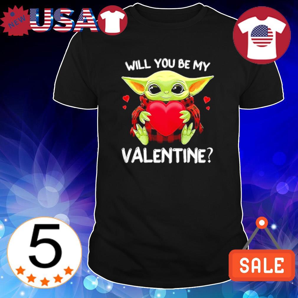 Baby Yoda will you be my Valentine shirt