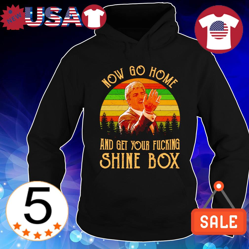 Billy Batts now go home and get your ducking shine box vintage s Hoodie Black