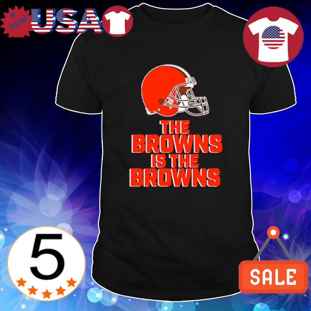 The Browns is the Browns Cleveland Browns new team shirt