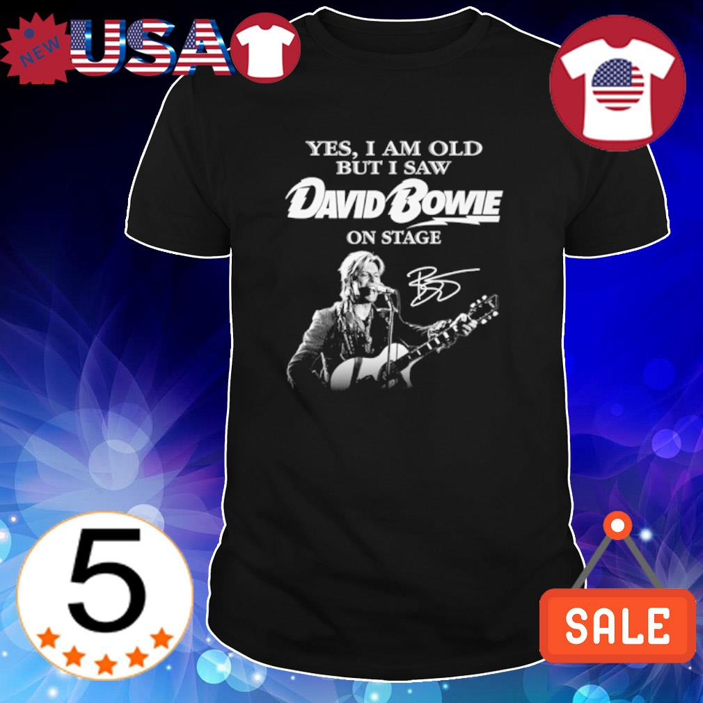 Yes I am old but I saw David Bowie on stage signature shirt
