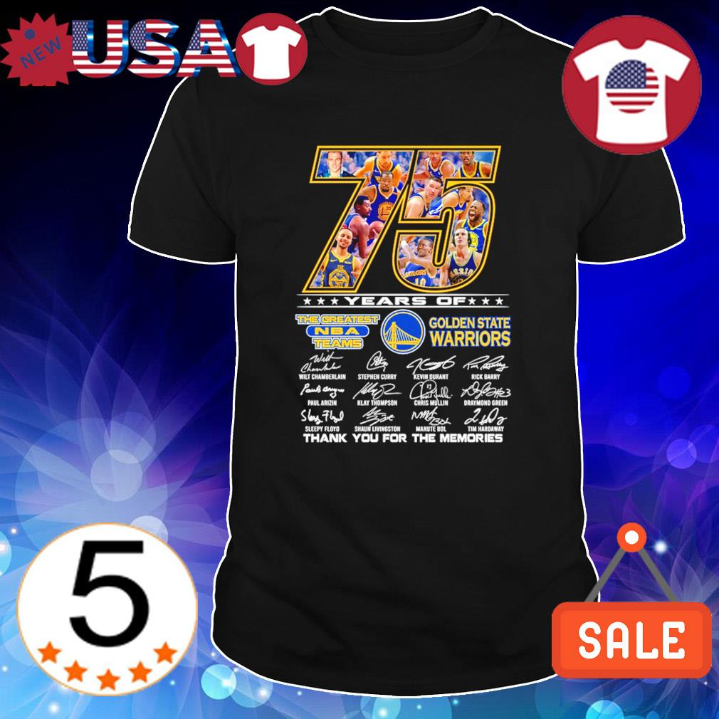 75 years of Golden State Warriors the greatest NBA teams shirt