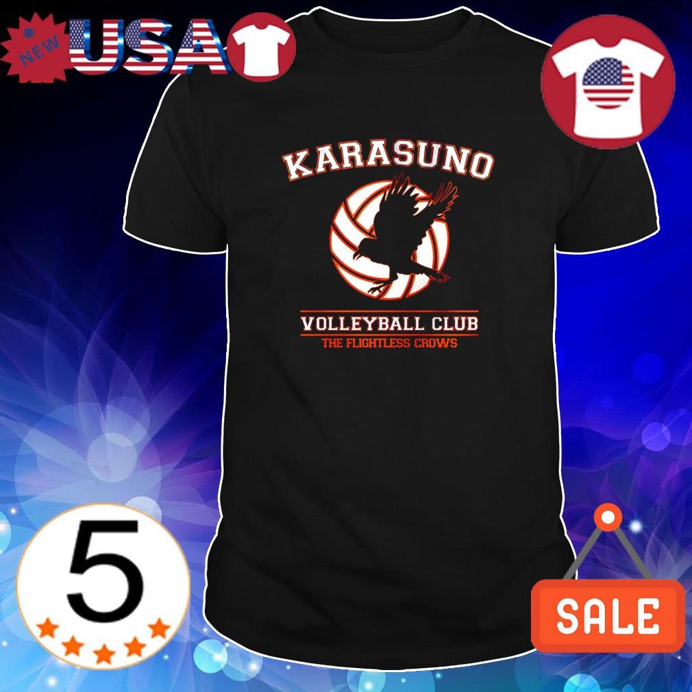 Karasuno volleyball club the flightless crows shirt