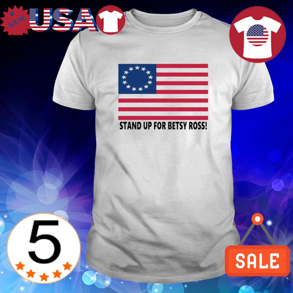 Stand up for Betsy Ross Rush Limbaugh shirt